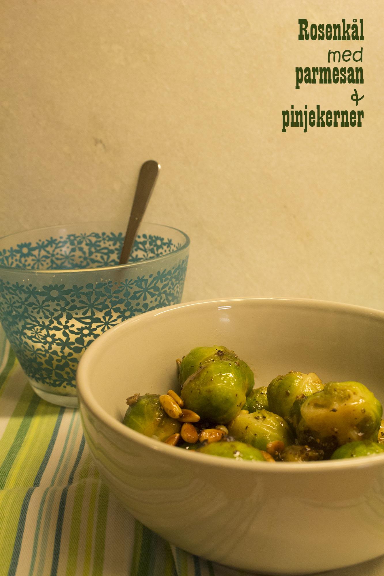 Rosenkål med parmesan og pinjekerner