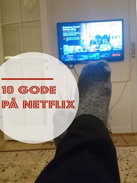10 gode på Netflix