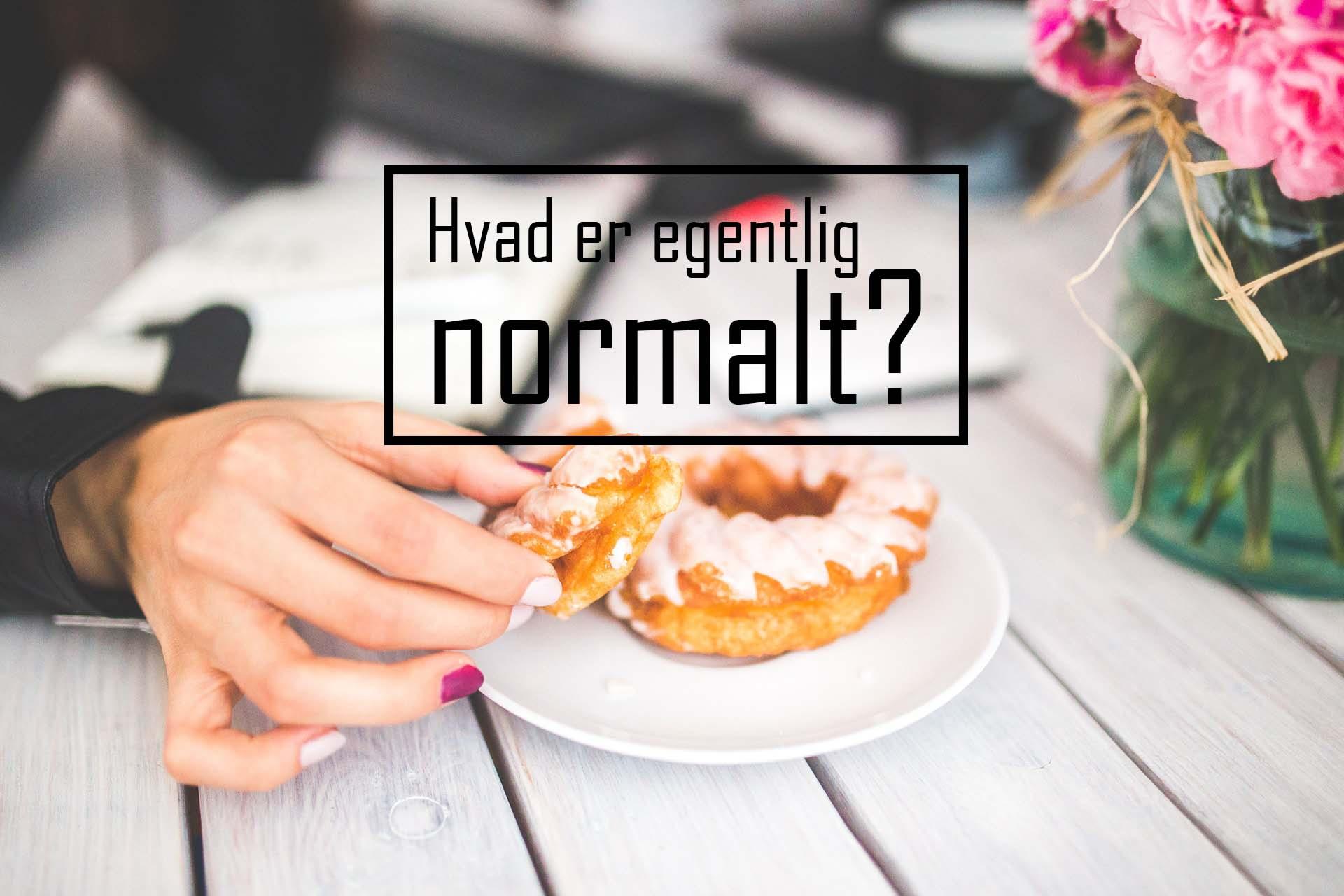 Hvad er egentlig normalt